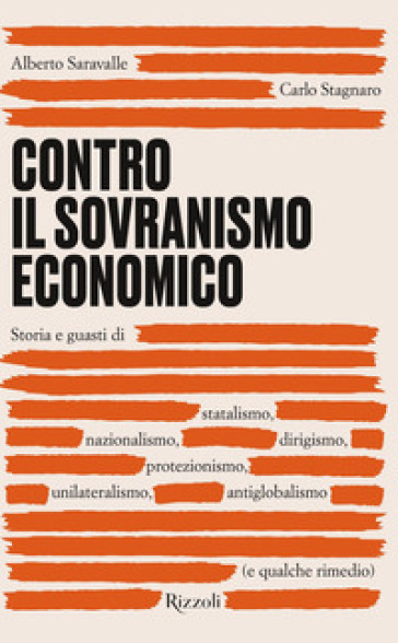 Contro il sovranismo economico - Alberto Saravalle | Thecosgala.com