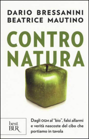 Contro natura. - Dario Bressanini pdf epub