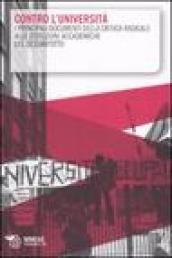 Image of Contro l'università. I principali documenti della critica radicale alle istituzioni accademiche del Sessantotto