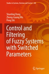 Control and Filtering of Fuzzy Systems with Switched Parameters
