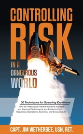 Controlling Risk in a Dangerous World