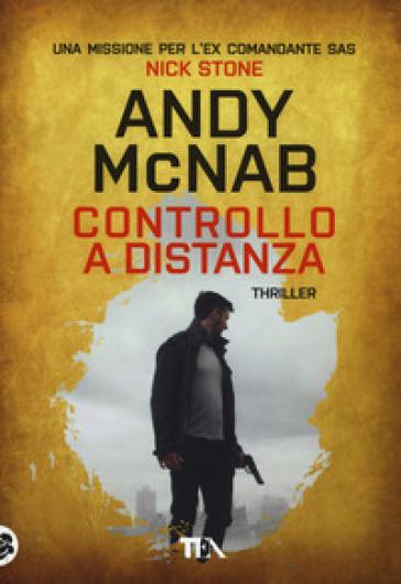 Controllo a distanza - Andy McNab   Rochesterscifianimecon.com