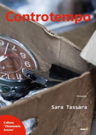 Controtempo - Sara Tassara   Rochesterscifianimecon.com
