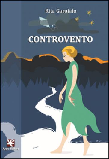Controvento - Rita Garofalo |