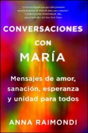 Conversaciones Con Maria (Conversations with Mary Spanish Edition)