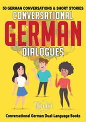 Conversational German Dialogues: 50 German Conversations and Short Stories