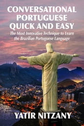 Conversational Portuguese Quick and Easy