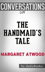 Conversations on The Handmaid s Tale by Margaret Atwood