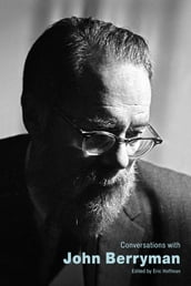 Conversations with John Berryman