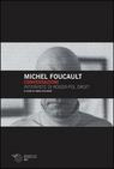 Conversazioni. Interviste di Roger-Pol Droit - Michel Foucault | Rochesterscifianimecon.com