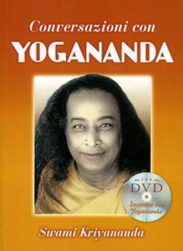 Conversazioni con Yogananda. Con DVD - Swami Kriyananda |