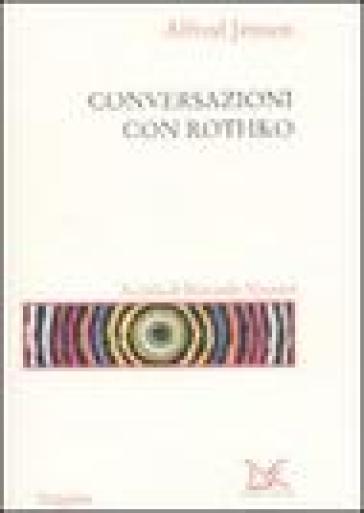 Conversazioni con Rothko - Alfred Jensen   Rochesterscifianimecon.com