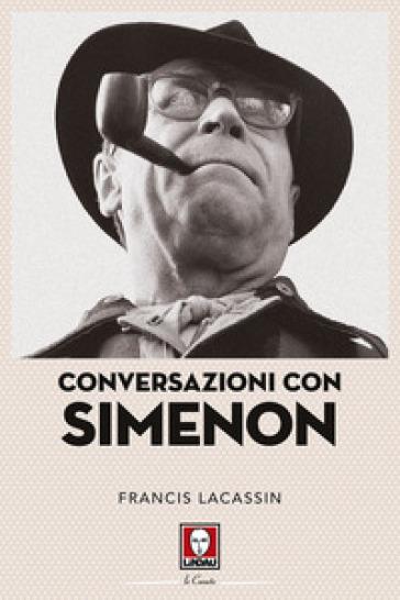 Conversazioni con Simenon - Francis Lacassin   Rochesterscifianimecon.com