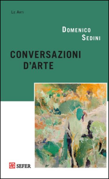 Conversazioni d'arte - Domenico Sedini | Jonathanterrington.com
