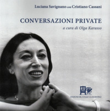 Conversazioni private - Luciana Savignano | Thecosgala.com