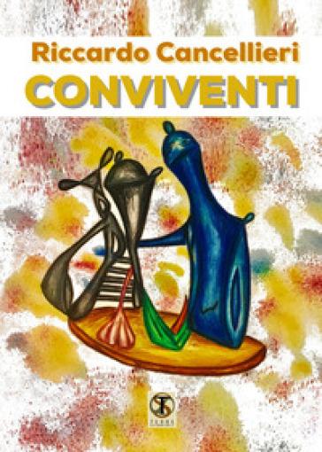 Conviventi - Riccardo Cancellieri  