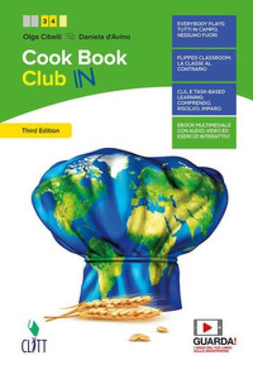 CookBook club. Per il secondo biennio delle Scuole superiori. Con Contenuto digitale (fornito elettronicamente) - Olga Cibelli | Rochesterscifianimecon.com