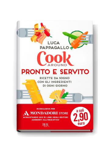 Cookaround. Pronto e servito - Luca Pappagallo | Thecosgala.com