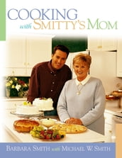 Cooking with Smitty s Mom