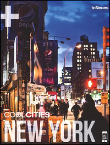 Cool cities New York. Ediz. inglese e tedesca - K. Struck | Rochesterscifianimecon.com