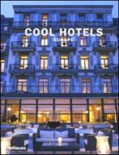 Cool hotels Europe. 50 year anniversary edition. Ediz. inglese, francese, tedesca e spagnola