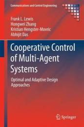 Cooperative Control of Multi-Agent Systems
