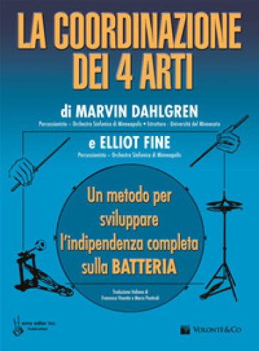 Coordinazione dei 4 arti (La) - Marvin Dahlgren |