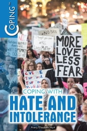 Coping with Hate and Intolerance