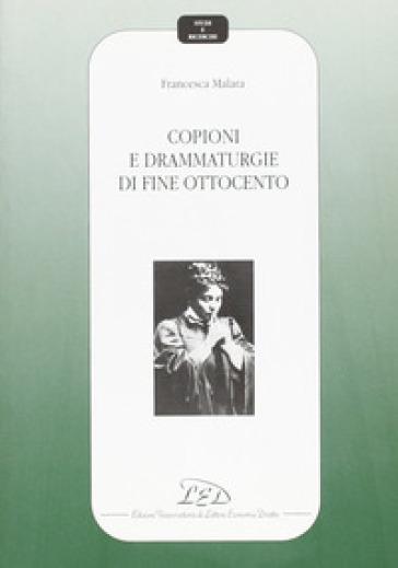Copioni e drammaturgie di fine Ottocento - Francesca Malara pdf epub