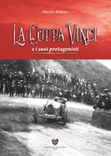 La Coppa Vinci e i suoi protagonisti - Nuccio Rubino | Rochesterscifianimecon.com