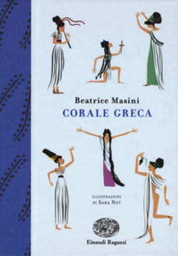Corale greca - Beatrice Masini |