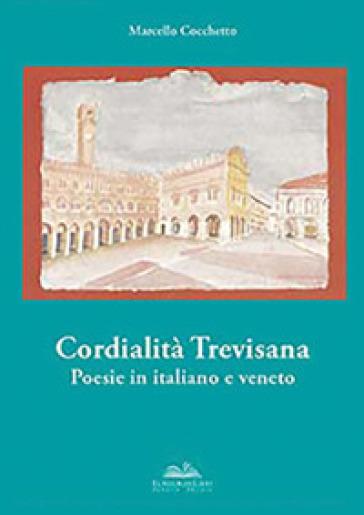 Cordialità trevisana - Marcello Cocchetto |