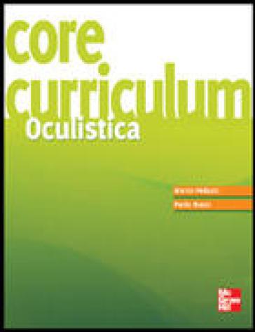 Core curriculum. Oculistica - Marco Pedruzzi |
