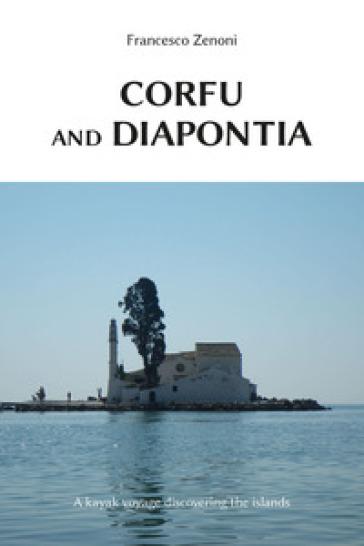 Corfu and Diapontia - Francesco Zenoni   Rochesterscifianimecon.com