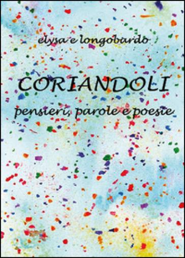 Coriandoli - Elisa Ghione |