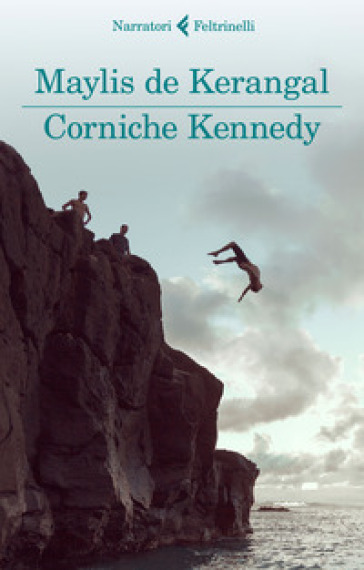 Corniche Kennedy - Maylis de Kerangal |