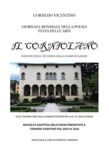 Il Corniolano. Edizione per il decennio della manifestazione - F. Cabianca |