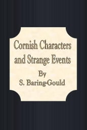Cornish Characters and Strange Events