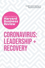 Coronavirus: Leadership and Recovery: The Insights You Need from Harvard Business Review