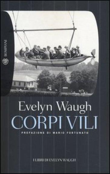 Corpi vili - Evelyn Waugh |