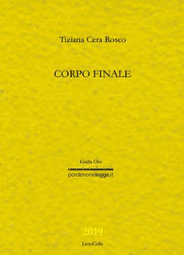 Corpo finale - Tiziana Cera Rosco |