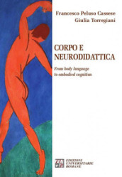 Corpo e neurodidattica. From body language to embodied cognition