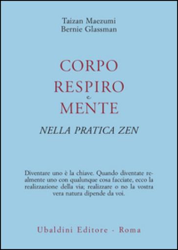 Corpo, respiro e mente nella pratica zen - Taizan Maezumi  