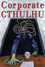 Corporate Cthulhu