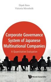 Corporate Governance System Of Japanese Multinational Companies: A Quantitative Evaluation