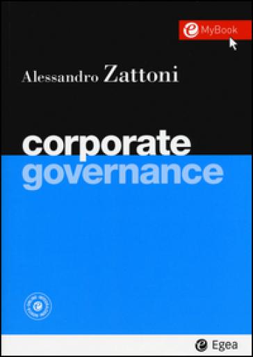 Corporate governance. Con aggiornamento online - Alessandro Zattoni | Ericsfund.org