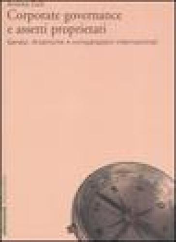 Corporate governance e assetti proprietari. Genesi, dinamiche e comparazioni internazionali - Andrea Colli |