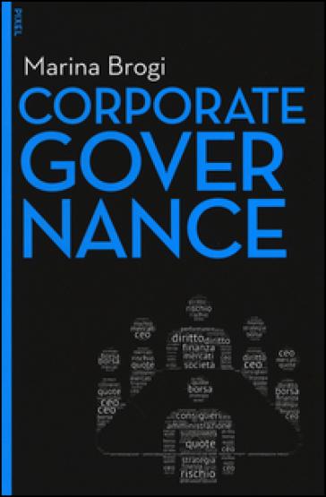 Corporate governance. Con e-book. Con aggiornamento online - Marina Brogi | Thecosgala.com