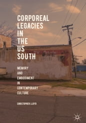 Corporeal Legacies in the US South