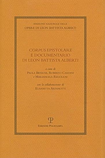 Corpus epistolare e documentario di Leon Battista Alberti - R. Cardini | Kritjur.org